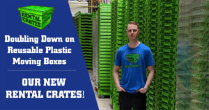 Doubling Down on Reusable Plastic Moving Boxes | Our New Rental Crates!