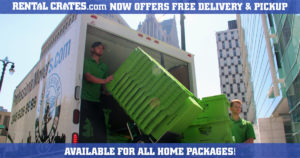 Rental Crates Now Offers Free Delivery & Pick Up on All Home Packages
