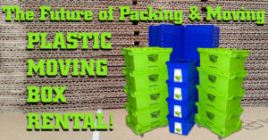 The Future of Packing & Moving – Plastic Moving Box Rental