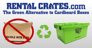 Rental Crates – The Green Alternative to Cardboard Boxes